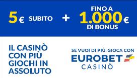 Nuovo bonus benvenutoEurobet: 5€ subito e fino a 1000€ sul deposito
