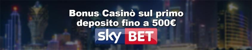 Skybet casino bonus benvenuto
