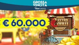 Grande vincita Starcasino: la slot Extra Chilli paga 60.000€